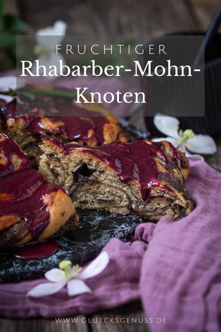 Rhabarber-Mohn-Hefeknoten
