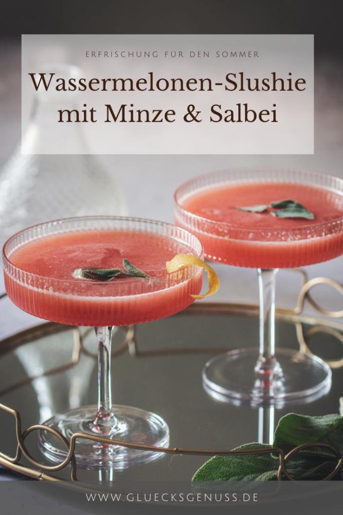 Wassermelonen-Slushie mit Minze & Salbei von Gluecksgenuss